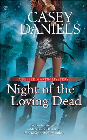 Night of the Loving Dead (Pepper Martin #4)