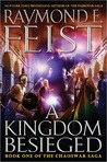 A Kingdom Besieged (The Chaoswar Saga #1)