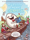 Nursery Rhyme Comics: 50 Timeless Rhymes from 50 Celebrated Cartoonists