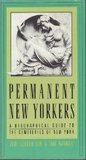 Permanent New Yorkers: A Biographical Guide to the Cemeteries of New York