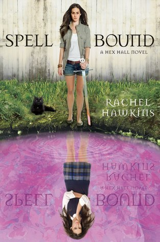 Book cover for Spell Bound by Rachel Hawkins