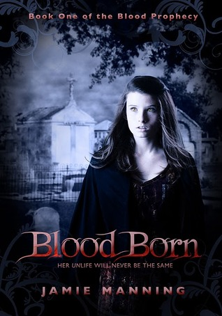 Blood Born (Book One of the Blood Prophecy)