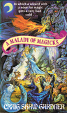A Malady of Magicks