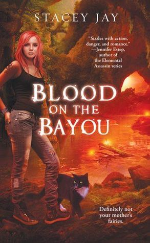 """Blood on the Bayou"" by Stacey Jay"