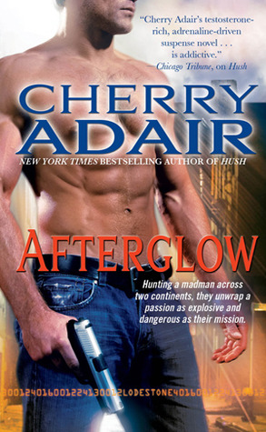 Afterglow (Lodestone, #2) by Cherry Adair