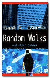 Rene Azurin's Random Walks and Other Essays