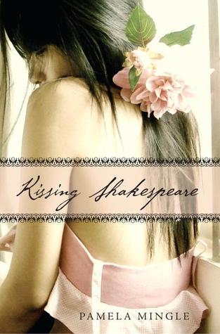 Book cover for Kissing Shakespeare by Pamela Mingle