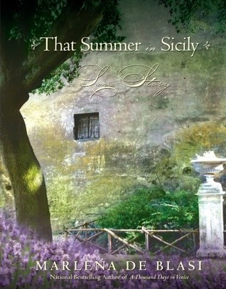 That Summer in Sicily: A Love Story