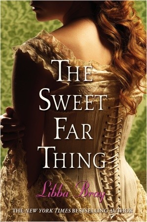 the sweet far thing - libba bray