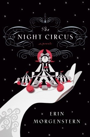 Erin Morgenstern, _The Night Circus_