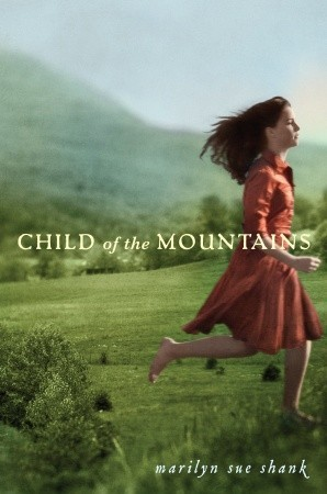 Book cover for Child of the Mountains by Marilyn Sue Shank