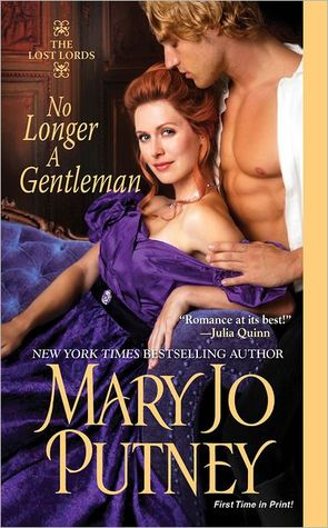 No Longer a Gentleman (Lost Lords, #4) by Mary Jo Putney