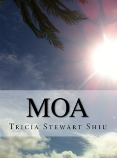 BOOK REVIEW: MOA BY TRICIA STEWART SHIU