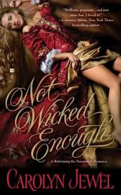 Not Wicked Enough (Seducing the Scoundrels, #1)