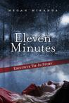 Eleven Minutes: Exclusive Tie-In Story