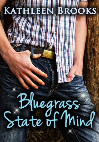 Bluegrass State of Mind (Bluegrass, #1)