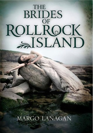 Brides of Rollrock Island by Margo Lanagan