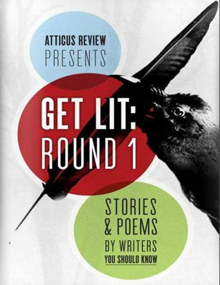Get Lit, Round 1: Flash Fiction
