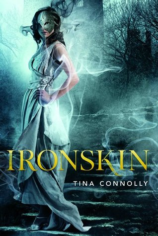 Ironskin (Ironskin, #1) by Tina Connolly