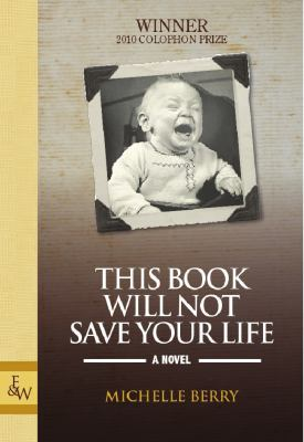 This Book Will Not Save Your Life