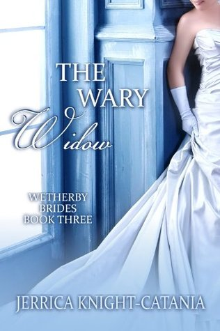 The Wary Widow by Jerrica Knight-Catania