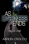 As Darkness Ends: Book One