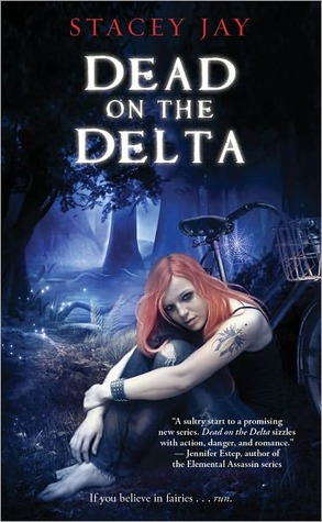 """Dead on the Delta"" by Stacey Jay"