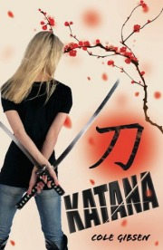 Book cover for Katana by Cole Gibsen