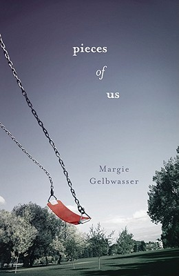 Book cover for Pieces of Us by Margie Gelbwasser