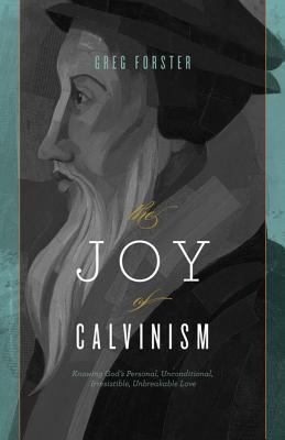 Joy of Calvinism