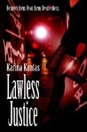 Lawless Justice