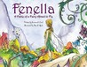 Fenella: A Fable of a Fairy Afraid to Fly