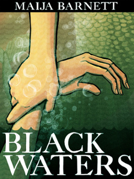 Black Waters by Maija Barnett