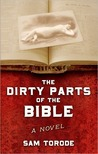 The Dirty Parts of the Bible