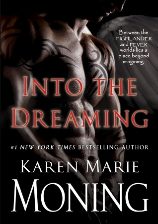 Into the Dreaming (Highlander, #8)