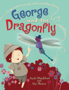George and the Dragonfly