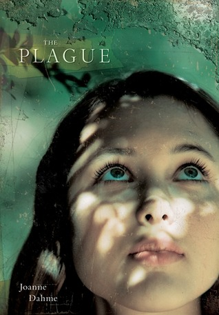 The Plague, Joanne Dahme, image from GoodReads