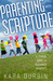 Parenting with Scripture: A To...
