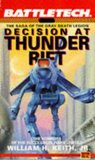 Decision at Thunder Rift: Book One of The Saga of the Gray Death Legion