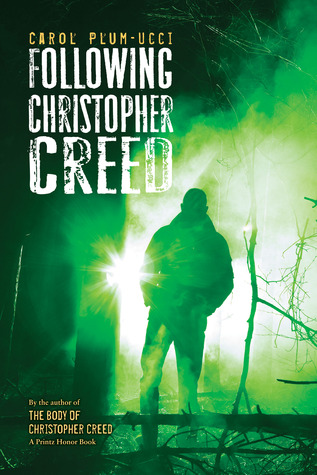 Following Christopher Creed (The Steepleton Chronicles)