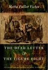 The Dead Letter and The Figure Eight