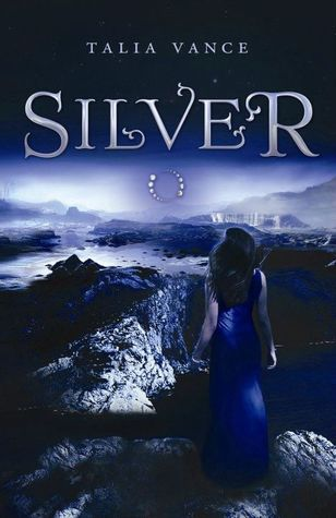 Book cover for Silver by Talia Vance