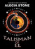 Talisman of El (Talisman of...