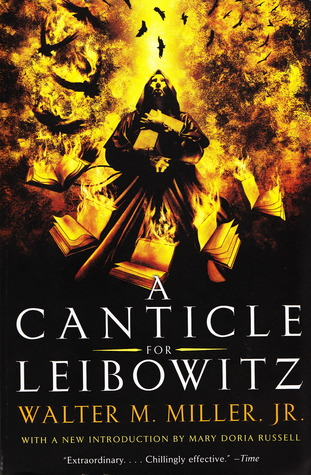 A Canticle for Leibowitz by Walter Miller Jr