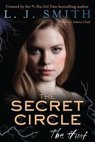 The Hunt (The Secret Circle, #5)