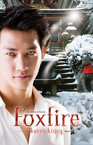 Foxfire (Other, #3)