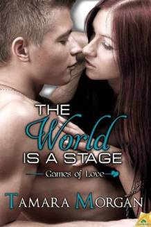 The World is a Stage (Games of Love #2)