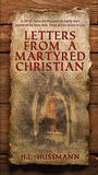 Letters From A Martyred Christian