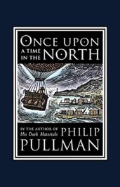 Once Upon a Time in the North (His Dark Materials, #0)