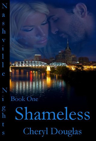 Shameless (Nashville Nights #1)